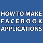 How To Make An App On Facebook